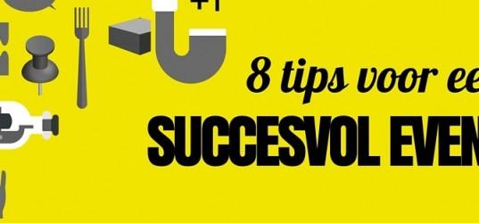 8 tips voor een succesvol event